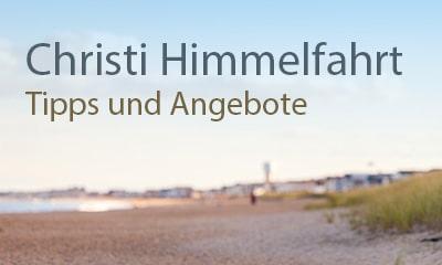 Christi Himmelfahrt Angebote 2019