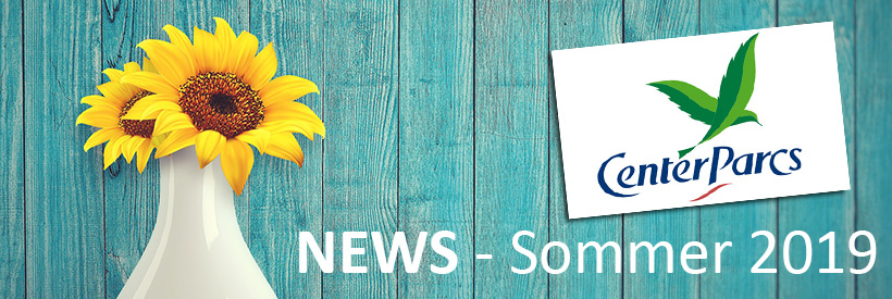 Center Parcs News Sommer 2019