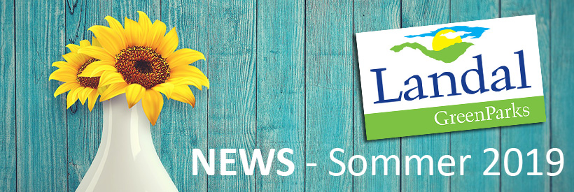 Landal GreenPark News - Sommer 2019